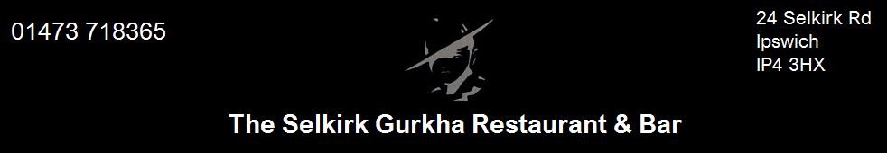 The Selkirk Gurkha Restaurant & Bar